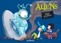 Alice Brière-Haquet et Mélanie Allag - Aliens - Mode d'emploi.