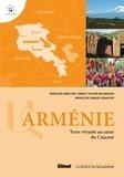 Françoise Ardillier-Carras et Olivier Balabanian - Arménie - Terre vivante au coeur du Caucase.