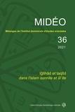 Adrien Candiard et Pieter Coppens - Mélanges de l'Institut dominicain d'études orientales N° 36/2021 :  - Iǧtihād et taqlīd dans l'islam sunnite et šīʿite.