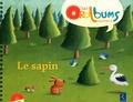 Virginie Le Roy et Christophe Boncens - Le sapin. 1 CD audio