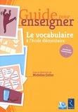 Micheline Cellier - Le vocabulaire à l'école élémentaire. 1 Cédérom