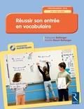 Françoise Bellanger et Aurélie Raoul-Bellanger - Réussir son entrée en vocabulaire CP-CE1-CE2. 1 Cédérom
