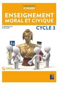 Elsa Bouteville et Benoît Falaize - Enseignement moral et civique Cycle 3. 1 Cédérom