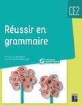 Françoise Bellanger et Aurélie Raoul-Bellanger - Réussir en grammaire CE2. 1 Cédérom