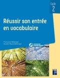Françoise Bellanger et Aurélie Raoul-Bellanger - Reussir son entrée en vocabulaire Cycle 2. 1 Cédérom