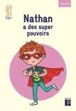 Boualem Aznag et Stéphane Grulet - Pack de 5 exemplaires - Quartier libre : Nathan a des super pouvoirs - CE-CM.