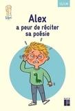 Boualem Aznag et Stéphane Grulet - Pack de 5 exemplaires - Quartier libre : Alex a peur de réciter sa poésie - CE-CM.