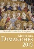 Eric Beaumer et Fabrice Bravard - Missel des dimanches 2015 - Lectures de l'année B.