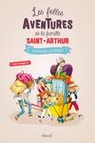 Paul Beaupère - Les folles aventures de la famille Saint-Arthur Tome 6 : On pousse les murs.