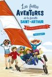 Paul Beaupère - Les folles aventures de la famille Saint-Arthur Tome 8 : Attachez vos ceintures !.