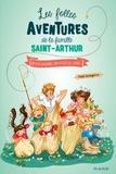 Paul Beaupère - Les folles aventures de la famille Saint-Arthur Tome 9 : On va gagner, on vous le jure !.