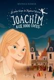 Béatrice Egémar et May Lee - Joachim aux 1000 idées.