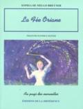 Sophia de Mello Breyner Andresen - La fée Oriane.