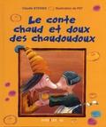 Claude Steiner et  Pef - Le conte chaud et doux des chaudoudoux.