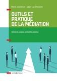 Marie José Gava et Jean-Luc Chavanis - Outils et pratique de la médiation - Dénouer et prévenir les conflits.