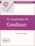 Pierre-André Huglo - Le vocabulaire de Goodman.