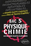Arnaud Guilbert - Physique-Chimie Bac S - Les grands sujets classiques.