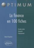 La finance en 100 fiches / Gérard Chapalain   Chapalain, Gérard. Auteur