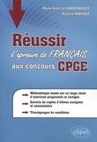 Marie-Aude de Langenhagen et Michèle Narvaez - Réussir l'épreuve de français aux concours CPGE.