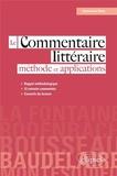 Emmanuèle Blanc - Le commentaire littéraire - Méthode et applications.