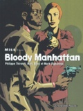 Mark Vigouroux et Philippe Thirault - Miss Tome 1 : Bloody Manhatan.