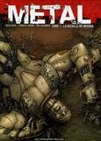 Paul Alexander et Butch Guice - Métal Tome 1 : La bataille de Meridia.
