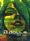 Delphine Rieu et Javier Rodriguez - A.Doll.a Tome 1 : Rock star.