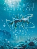 Christophe Bec et Jean-David Morvan - Carthago Adventures  : La Source.
