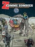 Jerry Frissen et Jorge Miguel - Z comme Zombies Tome 1 : Houston ? Nous avons un problème.