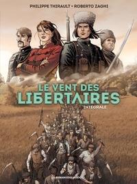 Philippe Thirault - Le Vent des libertaires - Intégrale.