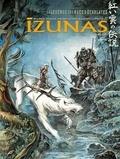 Saverio Tenuta et Bruno Letizia - Izunas : la légende des nuées écarlates Tome 2 : Yamibushi.