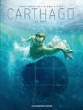Christophe Bec et Ennio Bufi - Carthago Tome 11 : Kane.