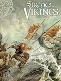 Gihef et Marco Dominici - Sirènes & Vikings Tome 2 : Ecume de nacre.