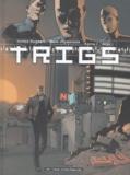 James Hudnall et Mark Vigouroux - Trigs Tome 1 : Arès.