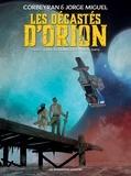 Eric Corbeyran et Jorge Miguel - Les décastés d'Orion Tome 1 : .