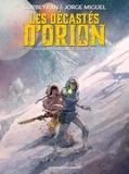 Eric Corbeyran et Jorge Miguel - Les décastés d'Orion Tome 2 : .