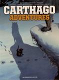 Christophe Bec et  Alcante - Carthago Adventures Intégrale : Bluff Creek ; Chipekwe ; Aipaloovik ; Amarok ; Zana.