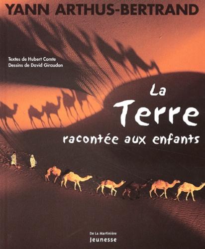 La Terre racontée aux enfants / Yann Arthus-Bertrand | ARTHUS-BERTRAND, Yann
