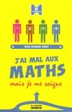 Jean-Jacques Greif - J'ai mal aux maths mais je me soigne.