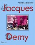 Jacques Demy / résumés et analyses des films par Olivier Père | Colmant, Marie. Auteur