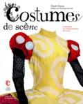 Claude Fauque - Costumes de scènes - A travers les collections du CNCS.