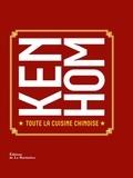 Ken Hom - Toute la cuisine chinoise.