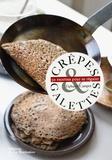 Tiphaine Campet - Crêpes & galettes - 30 recettes pour se régaler.