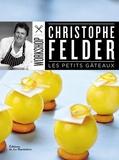 Christophe Felder - Les petits gâteaux.