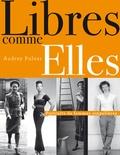Audrey Pulvar - Libre comme Elles - Portraits de femmes singulières.