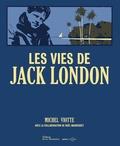 Michel Viotte - Les vies de Jack London.