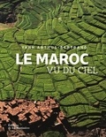 Yann Arthus-Bertrand - Le Maroc vu du ciel.