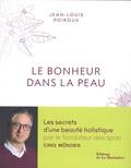 Jean-Louis Poiroux - Le bonheur dans la peau.