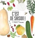 C'est de saison ! : à chaque mois ses fruits et légumes / Fanny Ducassé | Ducassé, Fanny