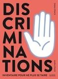 Discriminations : Inventaire pour ne plus se taire / Emma Strack, Maria Frade | Strack, Emma. Auteur
